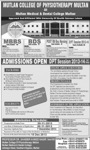 Multan: Multan Medical & Dental College MMDC) admission Notice 2013 for Bachelor of Medicine, Bachelor of Surgery (MBBS), Bachelor of Dental Surgery (BDS), Doctor of Physical Therapy (DPT), Post RN B.Sc. Nursing.