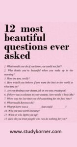 12 most beautiful questions ever asked